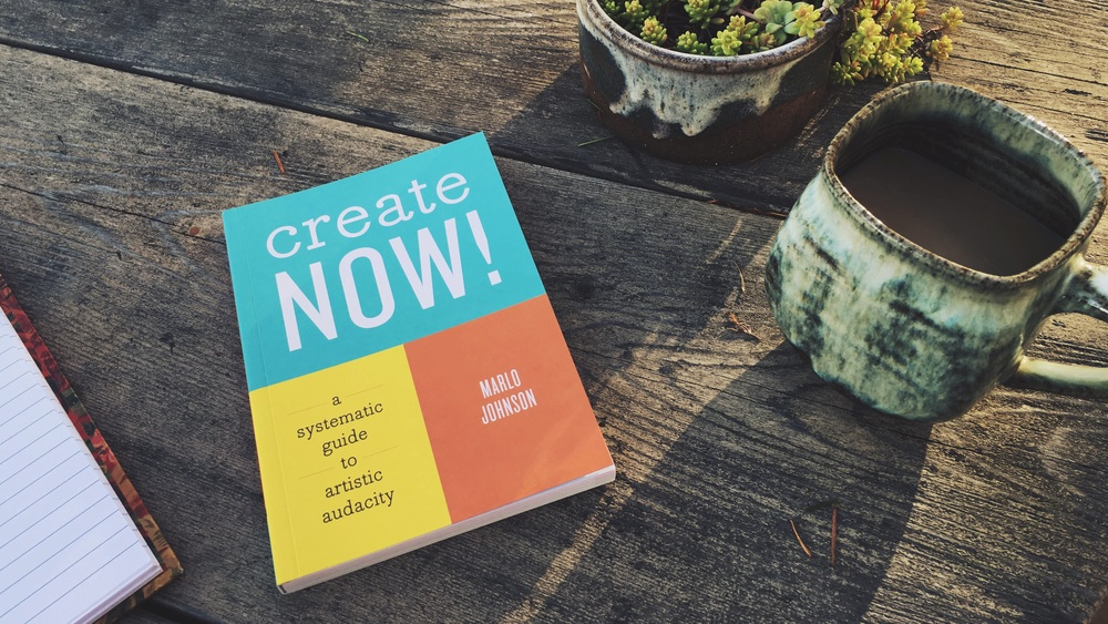 Create Now! A Systematic Guide to Artistic Audacity, aka the greatest book ever written