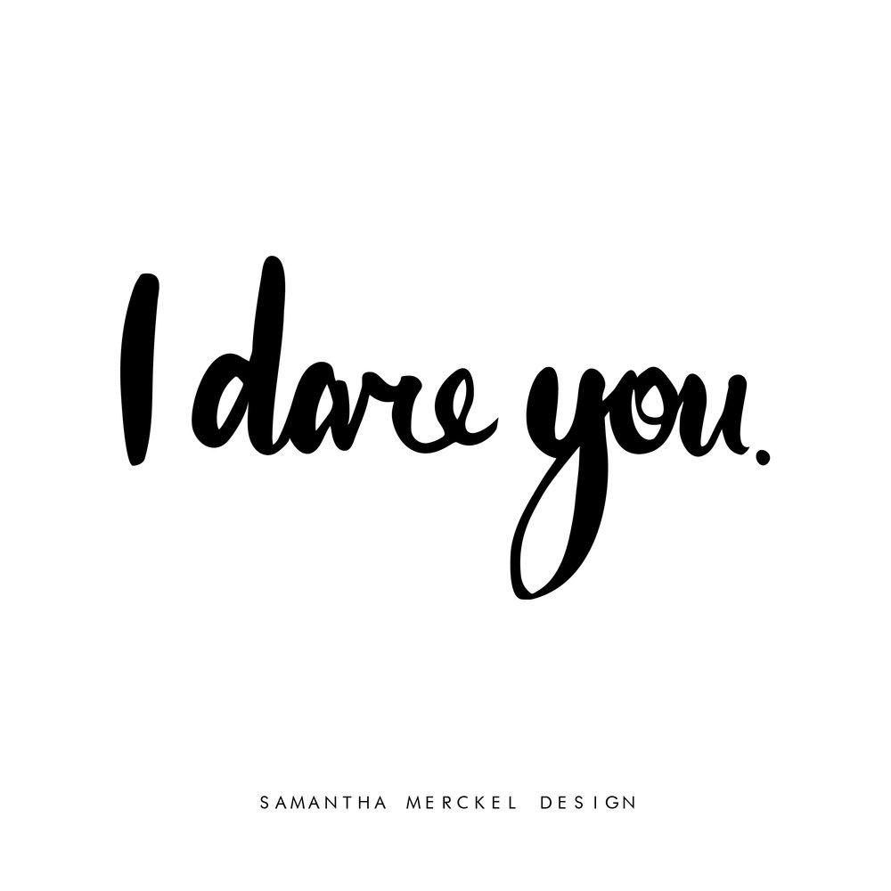 I dare you-01.jpg