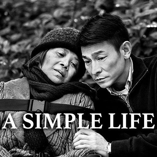 A Simple Life  Chinese Film Series  download  Spring 2019
