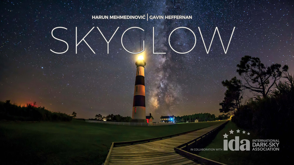 SKYGLOW: STARSCAPE HATTERAS (2017) -    BLU-RAY ONLY RELEASE    dir. Harun Mehmedinović