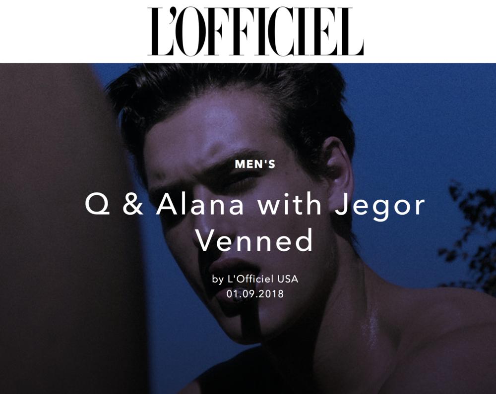 Q & ALANA WITH JEGOR VENNNED - L'OFFICIEL USA