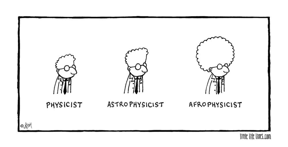Physicist Astrophysicist Afrophysicist cartoon