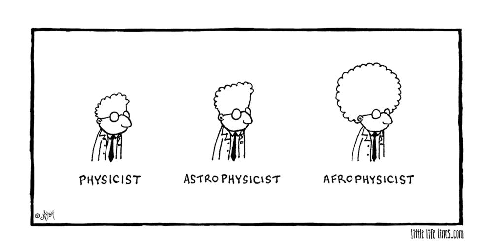 Physicist Astrophysicist Afrophysicist cartoon