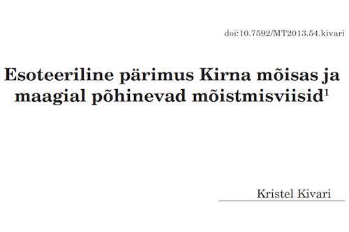 2013 Kristel Kivari. Esoteeriline pärimus Kirna mõisas ja maagial põhinevad mõistmisviisid