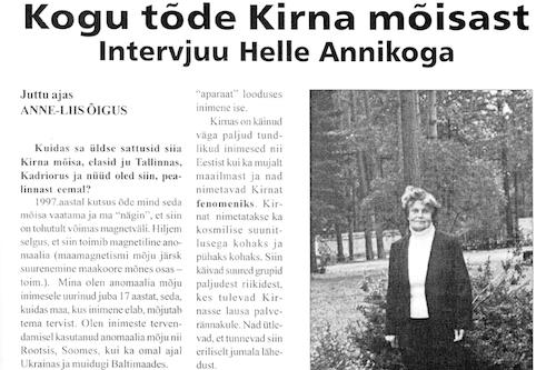 2002 Avanemine. Kogu tõde Kirna mõisats.Intervjuu Helle Annikoga