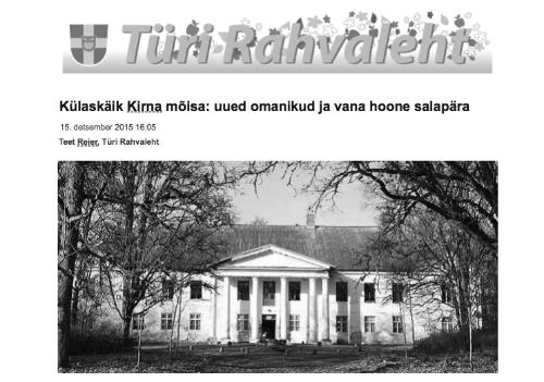 2015 Türi Rahvaleht.Külaskäik Kirna mõisa: uued omanikud ja vana hoone salapära