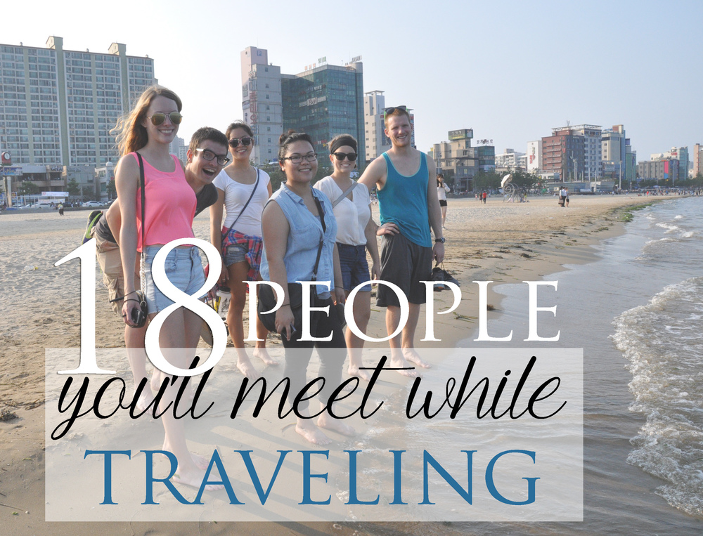 People you'll meet traveling