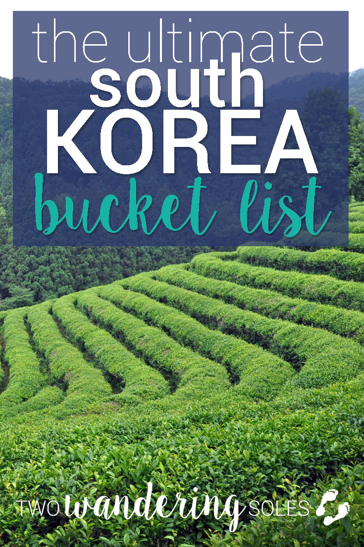 Ultimate South Korea Bucket List