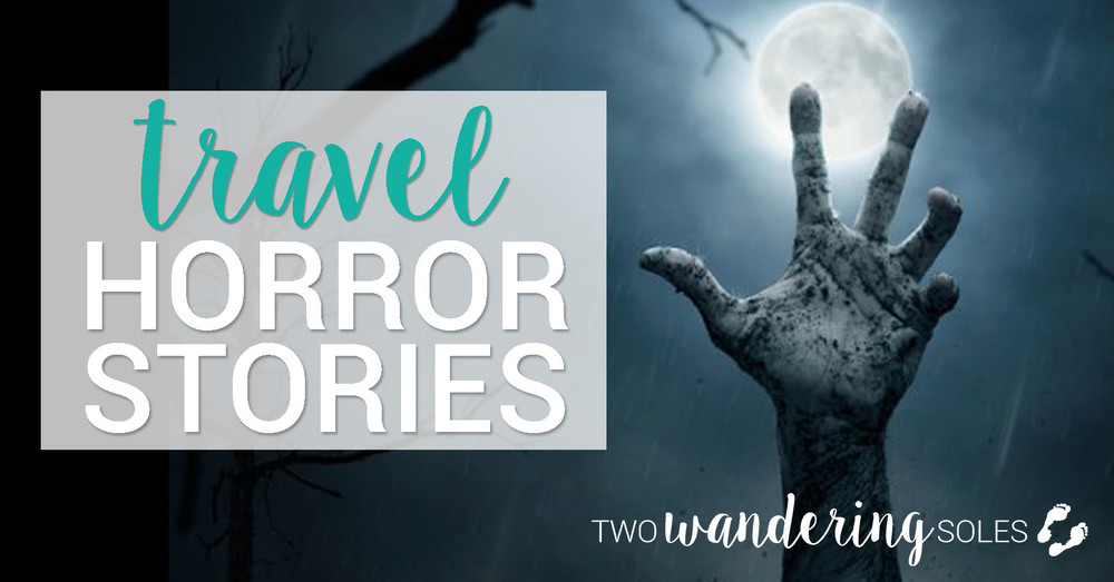 Travel Horror Stories