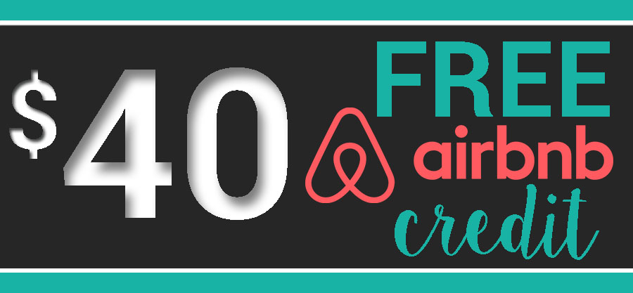 AirBnB $40 Credit From Us