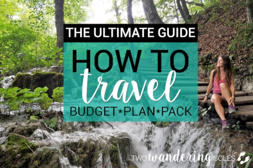 The Ultimate Guide on How to Travel
