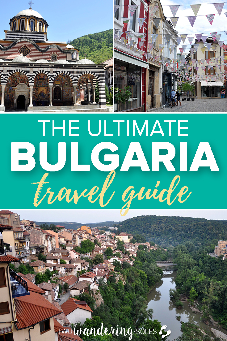 The Ultimate Bulgaria Travel Guide