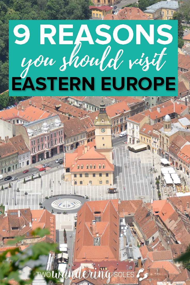 9 Reasons You Should Visit Eastern Europe