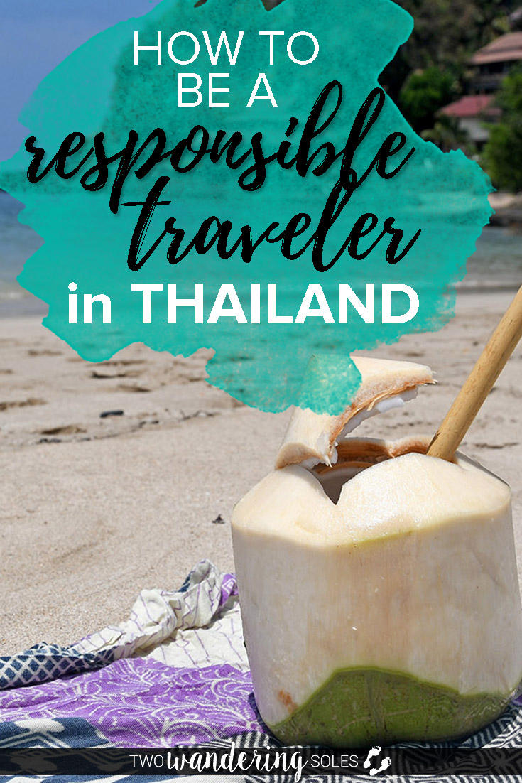 How to be a Responsible Traveler in Thailand
