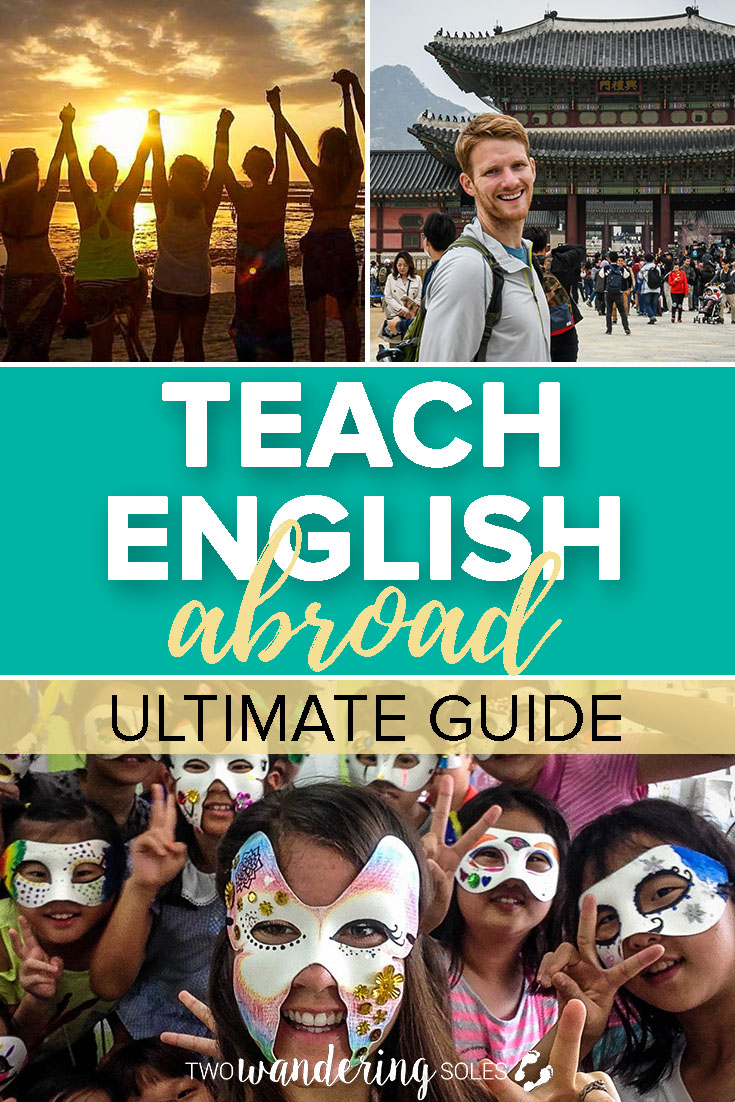 The Ultimate Guide to Teaching English Abroad