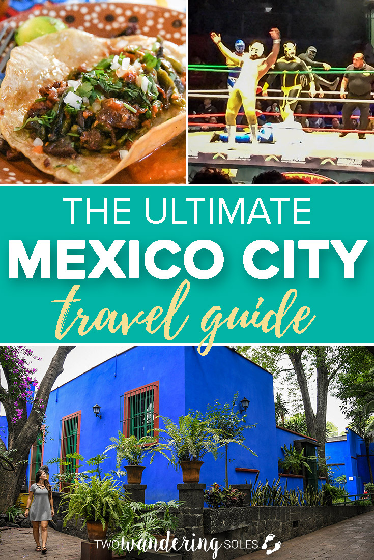 The Ultimate Mexico City Travel Guide