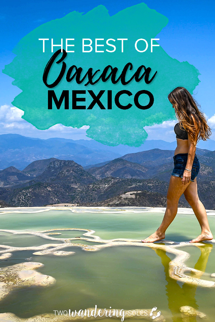 13 Best Things to Do in Oaxaca Mexico