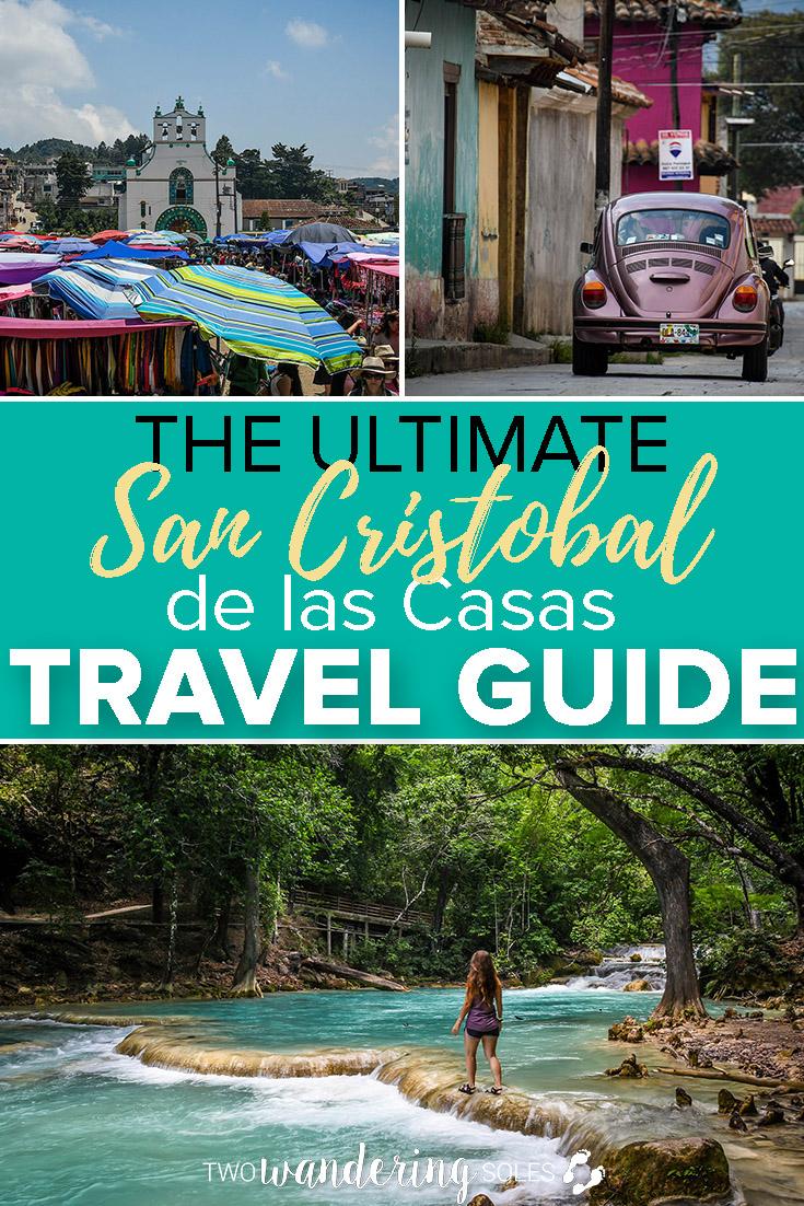 The Ultimate San Cristobal de las Casas Mexico Travel Guide