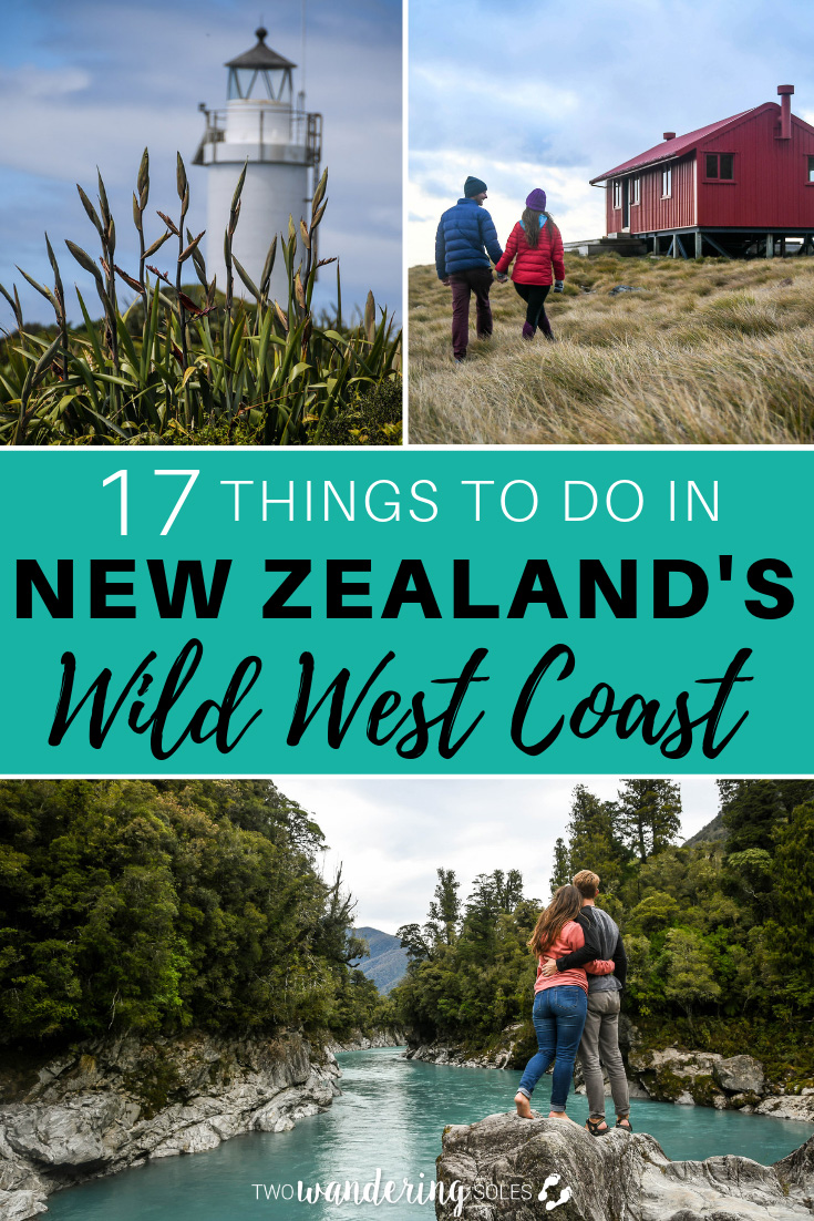 17 Things to Do in New Zealand's Wild West Coast. Don't miss out on visiting one of the most remote regions in NZ.