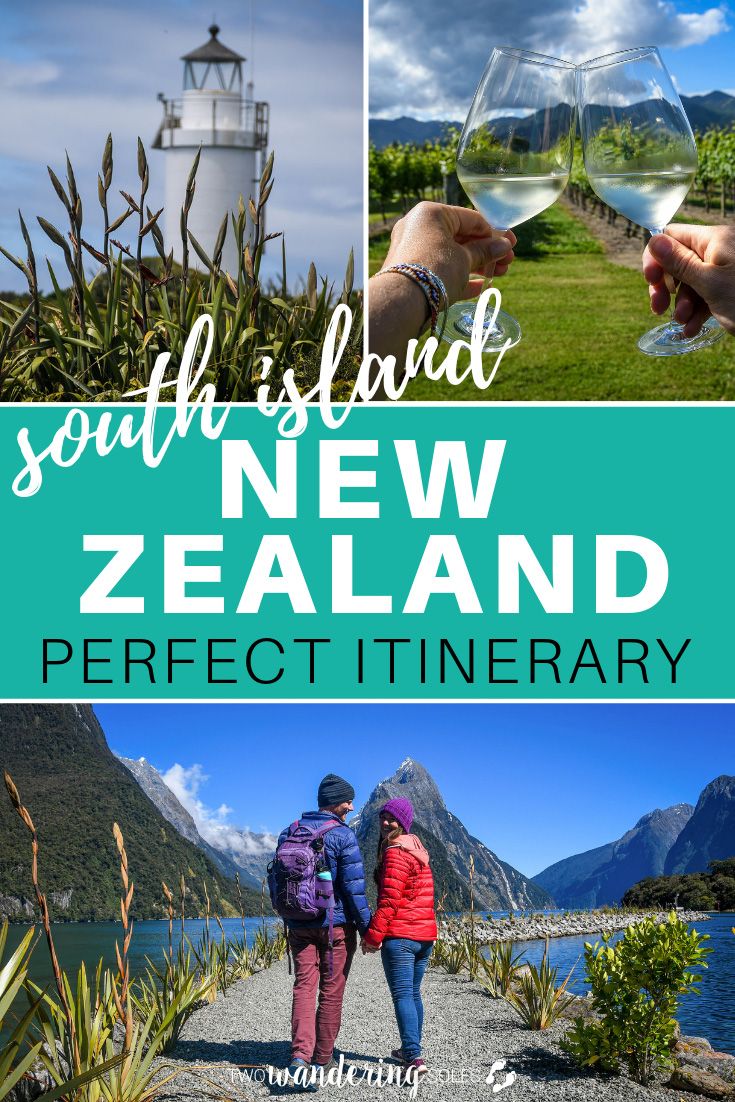 The Perfect South Island New Zealand Itinerary
