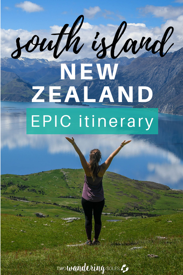 Epic South Island New Zealand Itinerary: The Perfect 2-week Road Trip