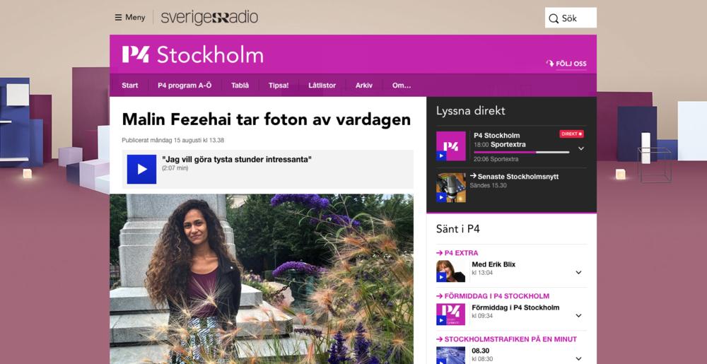 P4 – Malin Fezehai tar foton av vardagen    http://sverigesradio.se/sida/artikel.aspx?programid=103&artikel=6496824