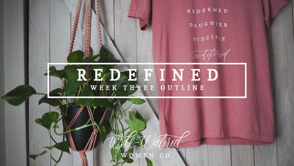 Redefined Week Three Outline Blog Header.jpg