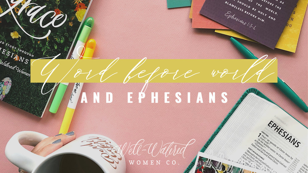 WBW and Ephesians Header.jpg