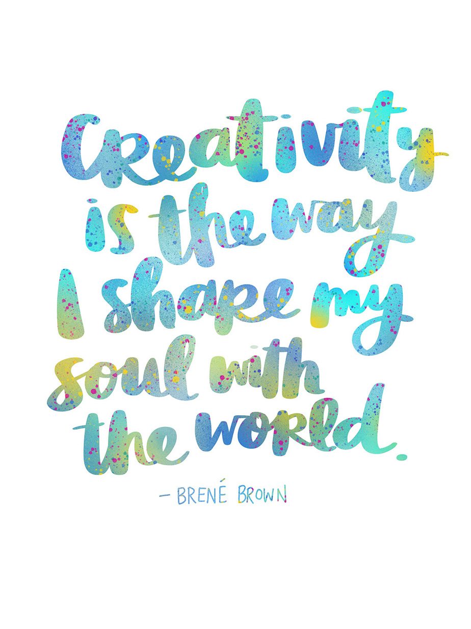 Brene Brown quote lettered by Amy Tangerine