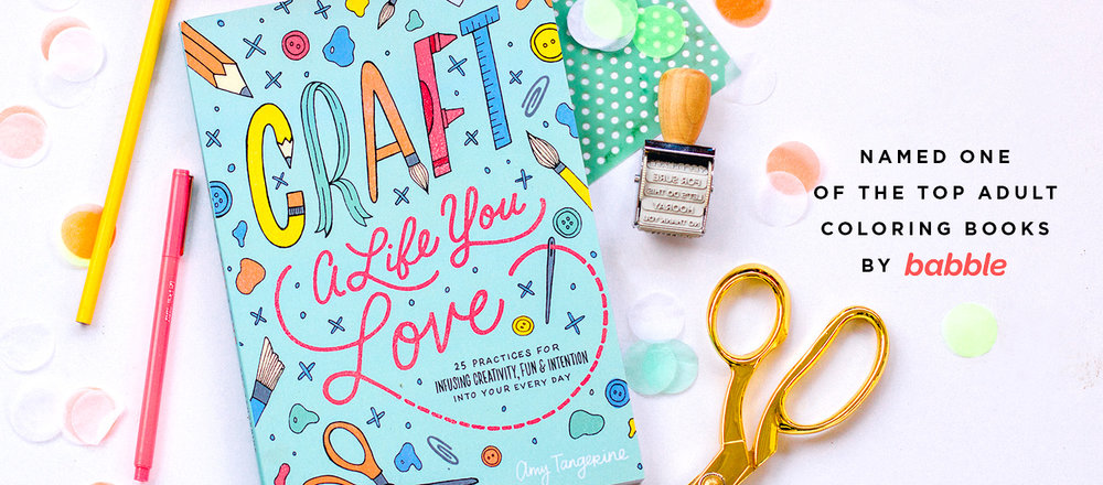 Craft a Life You Love | Top Adult Coloring Books | Babble