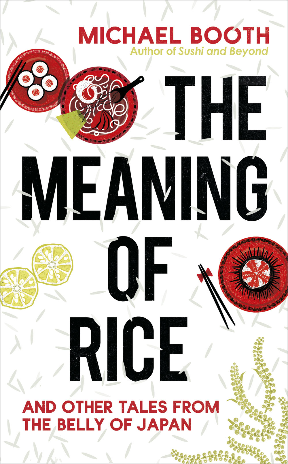 Michael Booth the meaning of rice www.lovejapanmagazine.com
