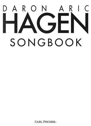 Anthologized in the  Daron Hagen Songbook