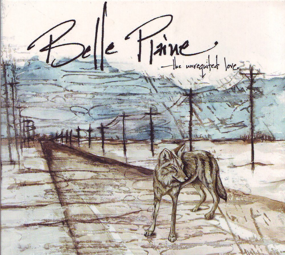 Belle Plaine - The Unrequited Love.JPG