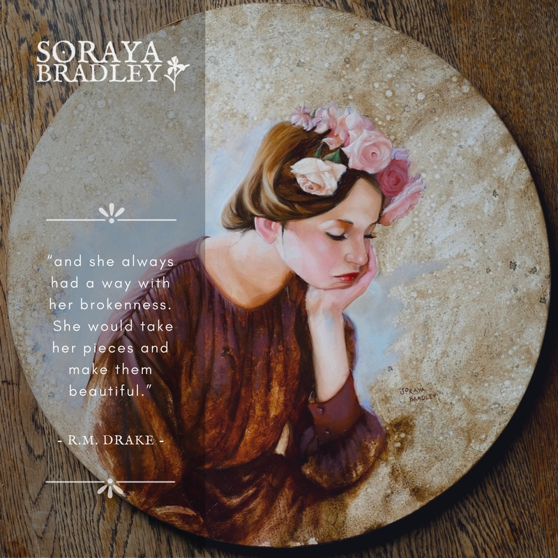Wistful Maiden by Soraya Bradley inspired by ... and she always had a way with her brokenness. She would take her pieces and make them beautiful by poet R.M. Drake