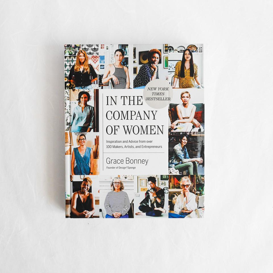 women who inspire - New York Times Bestseller,  In the Company of Women  by Grace Bonney, is chock-full of inspiration and motivation from over 100 influential women. Embracing your own entrepreneurial spirit is no small feat and this book will no doubt be that extra nudge you need. Call it a New Year's resolution read. Bonus: it's an all-around beautiful book which makes it the ideal coffee table companion.