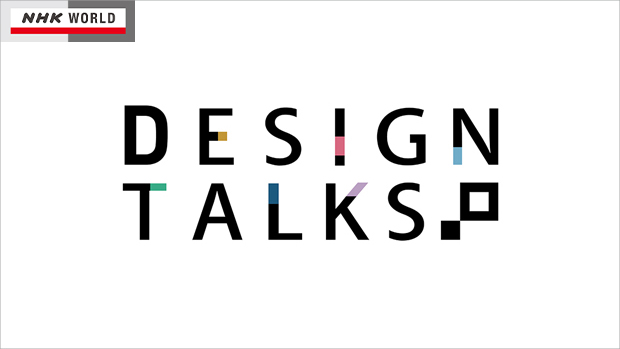 Feb.6, 2014 / NHK WORLD / DESIGN TALKS :  ' kasane '  ( layers )