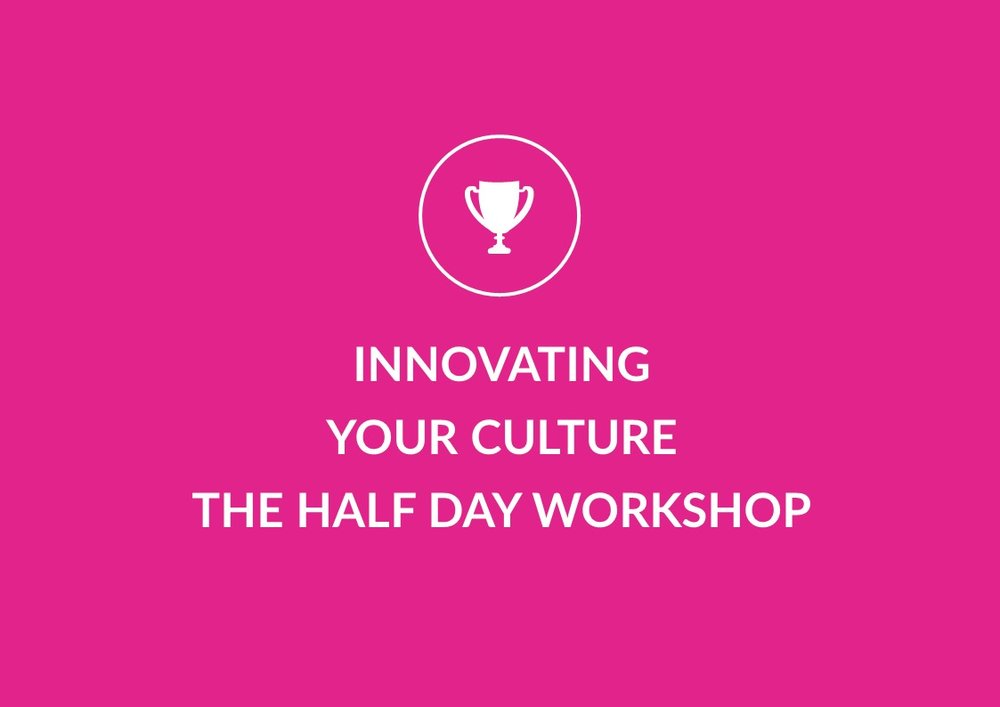 Innovating your culture - half day workshop.jpg