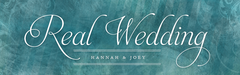 Real Wedding - Hannah&Joey