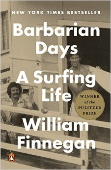 Barbarian Days by William Finnegan
