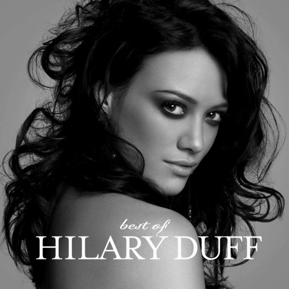 Hillary Duff - The Best of Hillary Duff