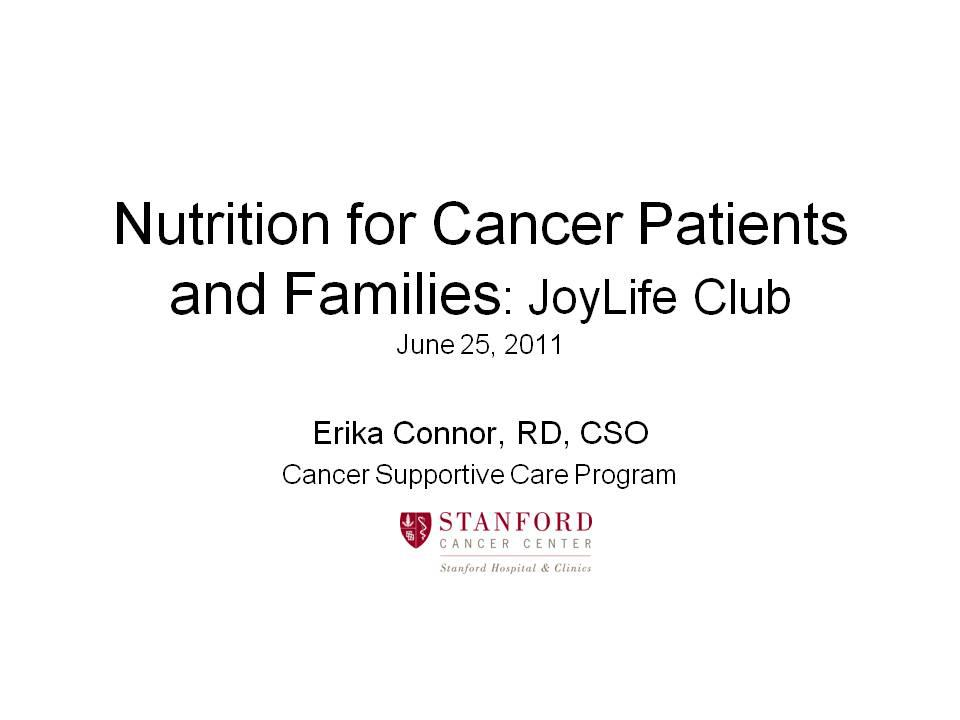 Nutrition for Cancer Patients - Erika Connor, RD