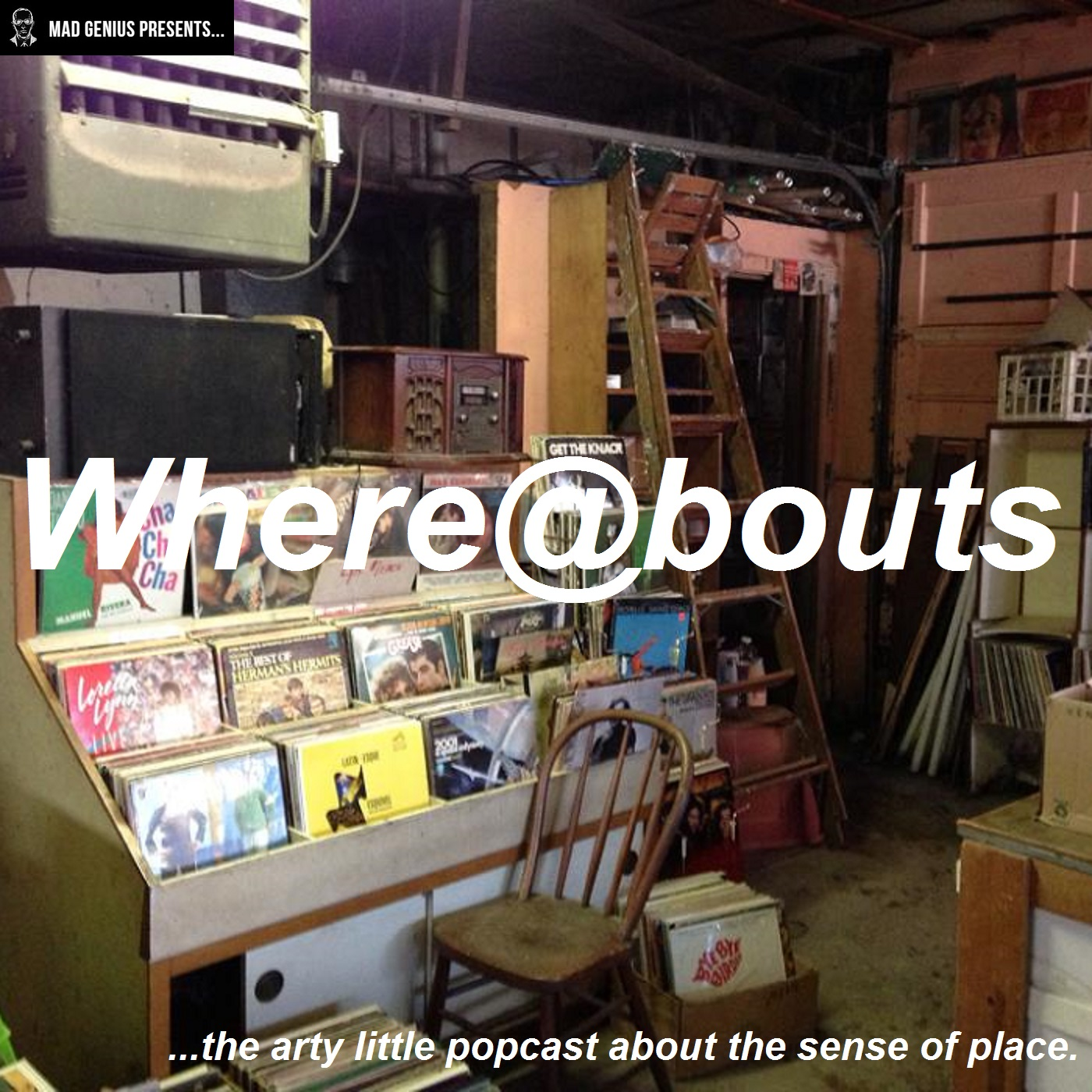 Whereabouts - Mad Genius presents...