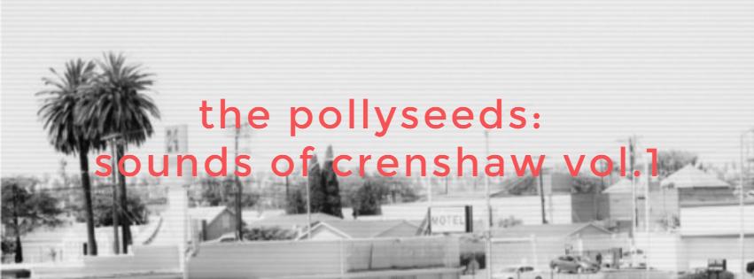 The pollyseeds sounds of crenshaw vol 1 terrace martin hip hop neo soul jazz g funk pfunk