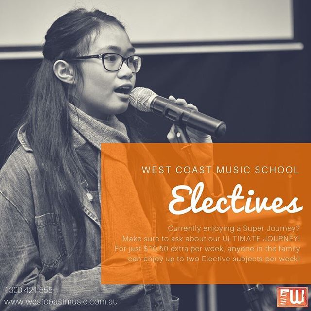 ELECTIVE SUBJECTS  Are you currently enjoying the benefits of a WCMS Super Journey? Why not look into our ULTIMATE Journey?! For just $10.50 extra per week, an Ultimate Journey gives you access to up to TWO Elective Subjects per week! The best part? These Electives can be enjoyed by absolutely ANYONE in your family!  Electives include: ⭐ Choir ⭐ Drumming Circles ⭐ Musical Theatre ⭐ Music Theory/Composition ⭐ Practice Support  Call us today on 1300 421 555 or visit our website at www.westcoastmusic.com.au to work out your personalised music journey today!