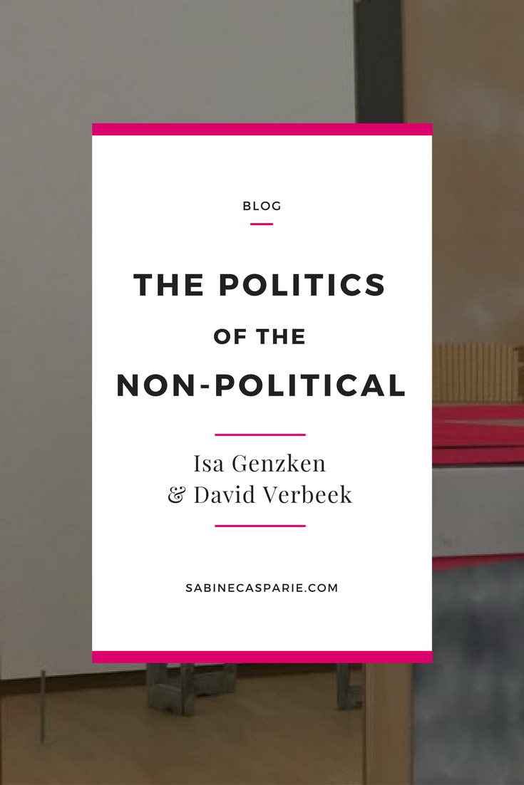 The Politics of the Non-political: Isa Genzken & David Verbeek