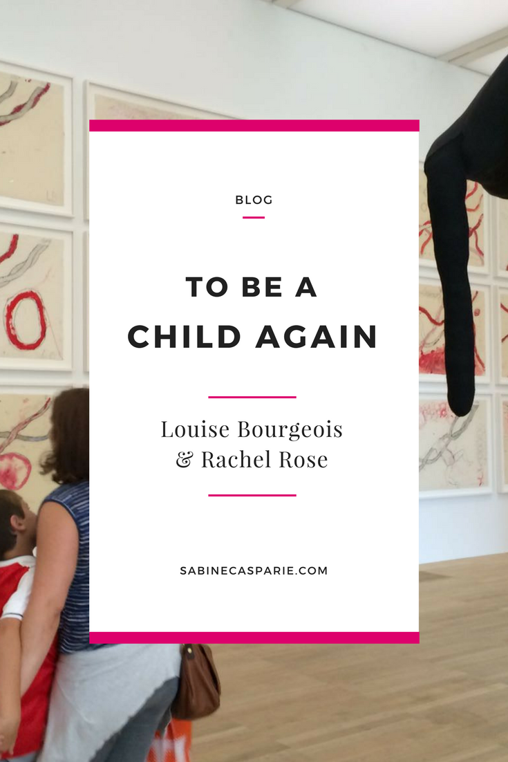 To Be a Child again: Louise Bourgeois and Rachel Rose