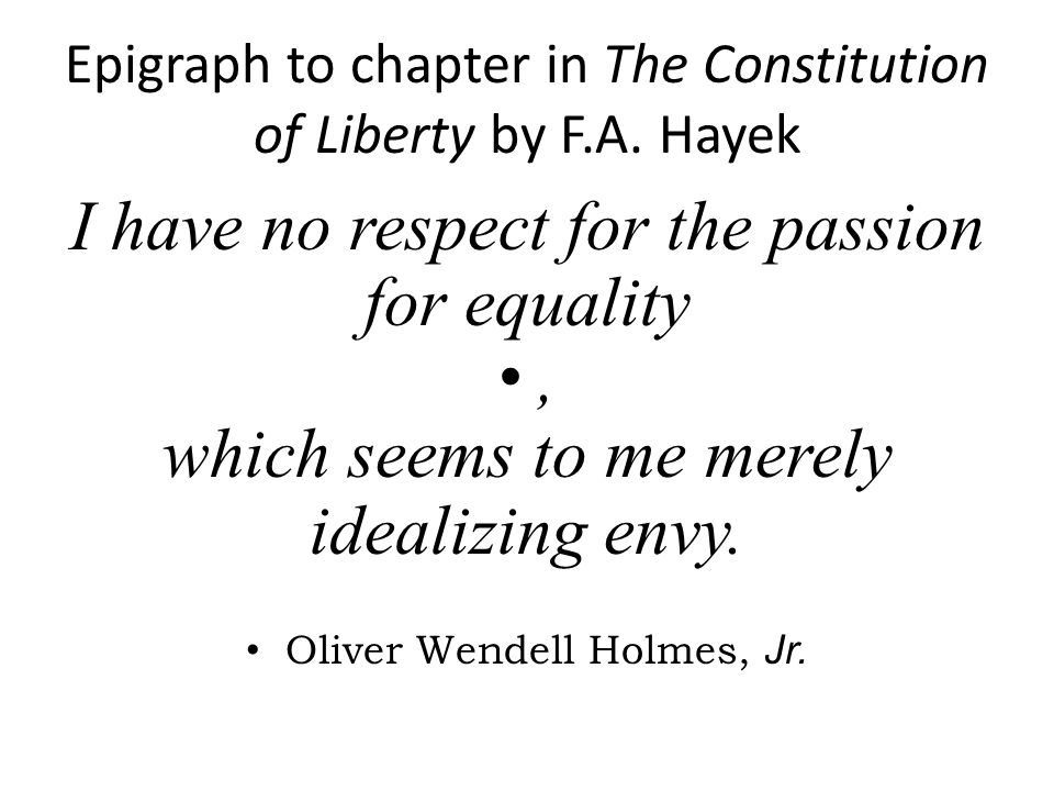 Epigraph+to+chapter+in+The+Constitution+of+Liberty+by+F.A.+Hayek.jpg