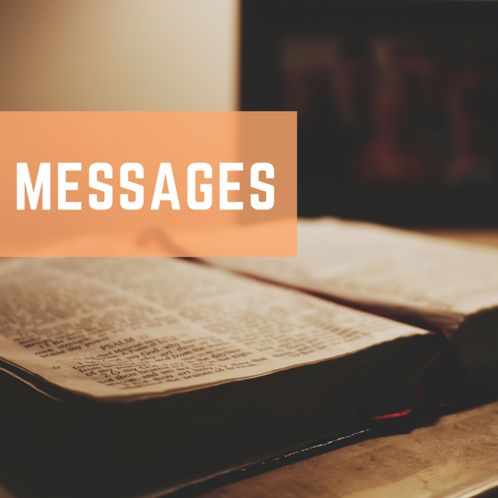 Watch past message videos and series