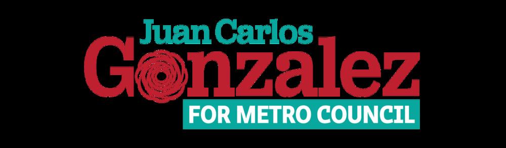 Juan Carlos Gonzalez for Metro Council