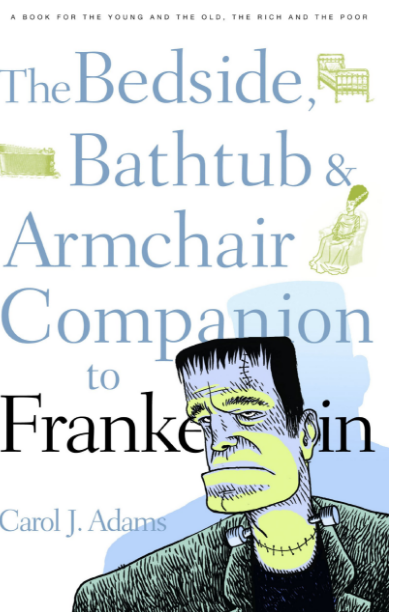 The Bedside, Bathtub & Armchair Companion to Frankenstein